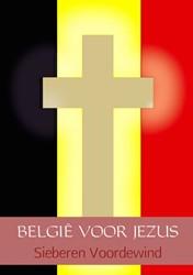 Belgie voor Jezus Voordewind, Sieberen