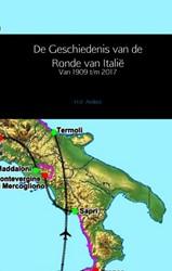 De Geschiedenis van de Ronde van Italie -Van 1909 t/m 2017 Anderz, H.V.