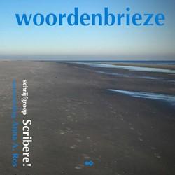 woordenbrieze -poezie, proza, grafiek, fotog rafie Scribere!, Schrijfgroep