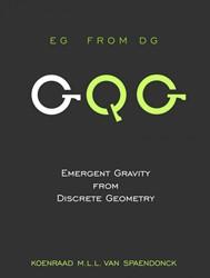 Emergent Gravity from Discrete Geometry Spaendonck, Koenraad M.L.L. Van