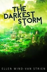 The Darkest Storm Wind-van Strien, Ellen