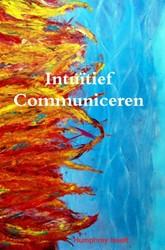 Intuitief Communiceren -communicatie in essentie Isselt, Humphrey