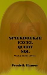 Spiekboekje Excel Query SQL -werk, studie prive Hamer, Fredrik