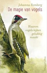 De magie van vogels -Waarom vogels kijken gelukkig maakt Romberg, Johanna
