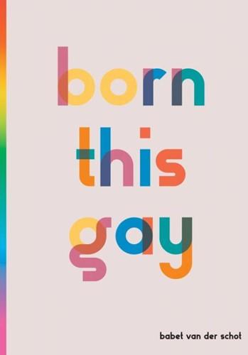 born this gay Van der Schot, B.M.