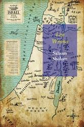 Salaam Shalom -Een poging tot verzoening van Ismael en Izaak, de zonen va Wrona, Leo