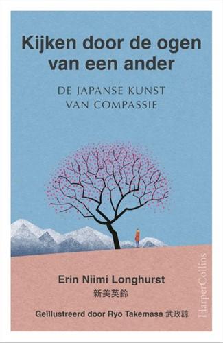 Kijken door de ogen van een ander -De Japanse kunst van compassie Niimi Longhurst, Erin