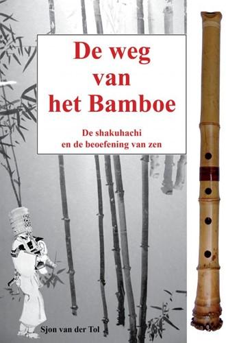 De weg van het bamboe -De shakuhachi en zen van der Tol, Sjon