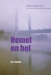 Bijbels belijnd Hemel en hel Harinck, Ds. C.