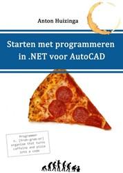 Starten met programmeren in .NET voor Au Huizinga, Anton