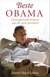 Beste Obama -Ontwapenende briefwisselingen met de 44ste president Laskas, Jeanne Marie