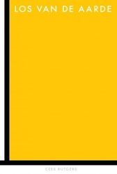 Los van de aarde -Een novelle over de bedoeling die Piet Mondriaan had met zij Rutgers, Cees
