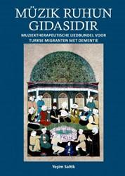 Muzik Ruhun Gidasidir -Muziektherapeutische liedbunde l voor Turkse migranten met de Saltik, Yesim