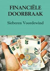 FINANCIELE DOORBRAAK Voordewind, Sieberen