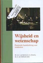 Wijsheid en wetenschap -pastorale handreiking aan stud enten Bemmel, A.J.C. van