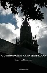 Ouwejongenskrentenbrood -misdaadroman van Nimwegen, Goos