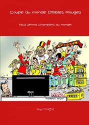 Coupe du monde Diables Rouges -Nous serons champions du monde ! Cozijns, Guy
