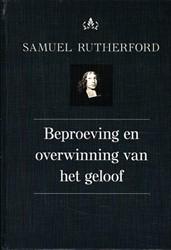 Beproeving en overwinning van het geloof Rutherford, Samuel