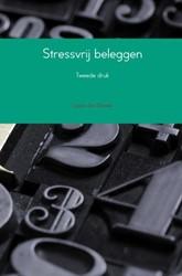 Stressvrij beleggen -Tweede druk Eilander, Lieuwe Jan