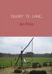 DUURT TE LANG Prins, Jan