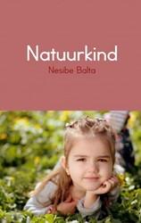Natuurkind -Omdat leren natuurlijk is Balta, Nesibe