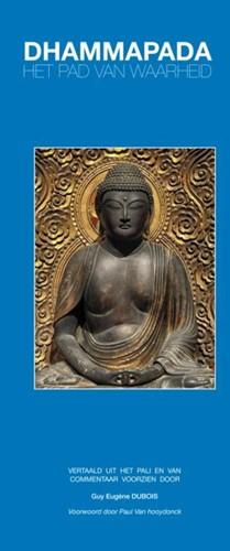 Dhammapada -Het Pad van Waarheid Dubois, Guy Eugene