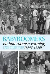 Babyboomers -Hun roomse vorming (1945-1970) - Casestudy Velp Renie, Hesseling