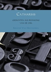 Catharsis -gedichten als reiniging van de ziel Hooymissen, Kristof Van