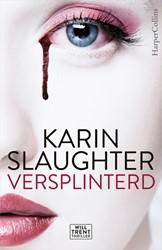 Versplinterd Slaughter, Karin
