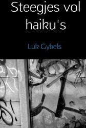 Steegjes vol haiku's Gybels, Luk