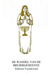 DE WANDEL VAN DE BRUIDSGEMEENTE Voordewind, Sieberen