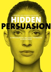 Hidden Persuasion -33 psychological influence tec hniques in advertising Andrews, Marc