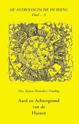 De astrologische duiding Aard en achterg -9063780745-A-ING Hamaker-Zondag, K.M.
