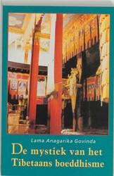 De mystiek van het Tibetaans boeddhisme -volgens de leer van de mantra Om Mani Padme Hum Govinda, A.