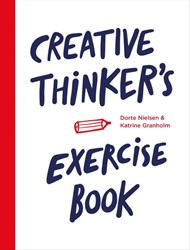 Creative thinker's exercise book Nielsen, Dorte