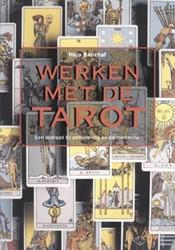 Werken met de Tarot -een leidraad bij zelfbeleving en partnerkeuze Banzhaf, H.
