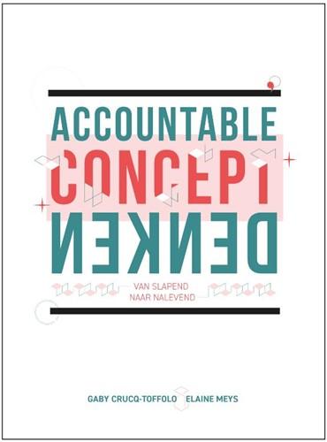 Accountable conceptdenken -van slapend naar nalevend Crucq-Toffolo, Gaby