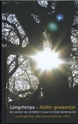 Helder Gewaarzijn -vier vormen van vertoeven in p uur en totaal aanwezig-zijn Longchenpa