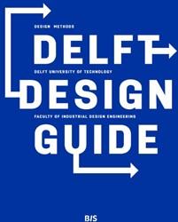 Delft design guide -design methods Boeijen, Annemiek van