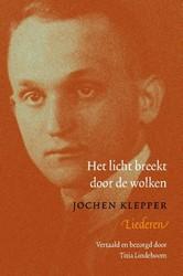 Het licht breekt door de wolken -liederen Klepper, Jochen