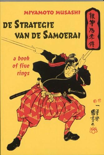 De strategie van de Samoerai Miyamoto Musashi