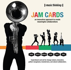 Music Thinking Jam Cards -An Innovative Approach to Crea te Meaningful Collaborations Zurn, Christof