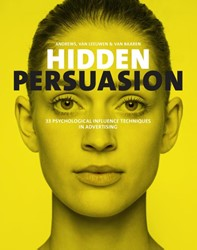 Hidden Persuasion -33 psychological influence tec hniques in advertising Baaren, van