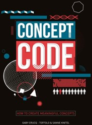 Concept Code -how to create meaningful conce pts Crucq - Toffulo, Gaby
