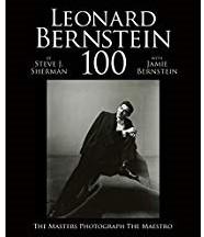 Leonard Bernstein 100 -The Masters Photograph the Mae stro JAIME BERNSTEIN