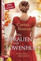 Die Frauen vom Lowenhof - Mathildas Gehe Bomann, Corina
