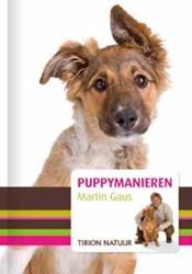 Puppymanieren -begeleiding en opvoeding door optimaal gebruik te maken van Gaus, Martin