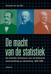 DE MACHT VAN DE STATISTIEK -DE CENTRALE COMMISSIE VOOR DE STATISTIEK. SAMENSTELLING EN R BIE, R. VAN DER