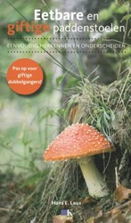 Eetbare en giftige paddenstoelen -eenvoudig herkennen en ondersc heiden Laux, Hans E.