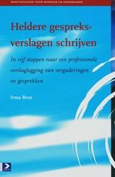 Heldere gespreksverslagen schrijven -in vijf stappen naar een profe ssionele verslaglegging van ve Brus, I.